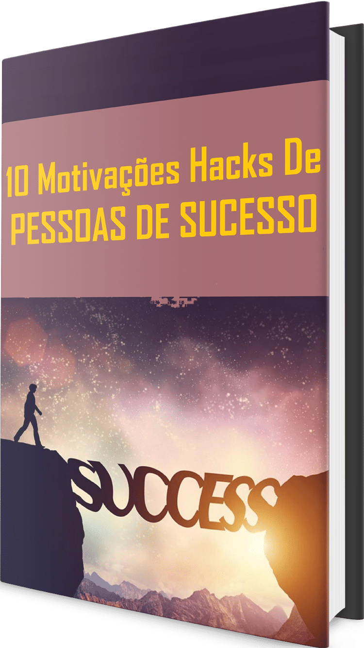 Motivações Hacks De Pessoas de Sucesso