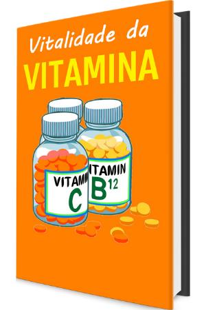 vitalidade e vitamina